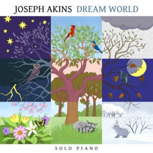Dream World by Joseph Akins – Album Review