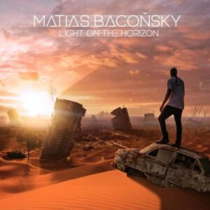 LIGHT ON THE HORIZON by Matias Bacoñsky | Single Review