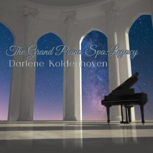 Darlene Koldenhoven   The Grand Piano Spa: Legacy   Album Review