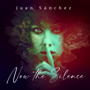 Juan Sánchez | Now The Silence | Review by Dyan Garris