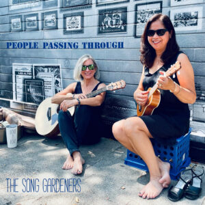 People Passing Through by The Song Gardeners | Album Review