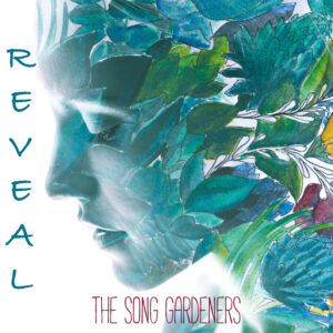 The Song Gardeners | Reveal | Single Review by Dyan Garris
