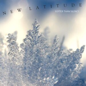 Single Review | New Latitude | Softer Than Silence