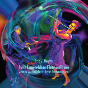 Suite Esmerelda for Flute and Piano | Joanne Lazzaro | Album Review Dyan Garris