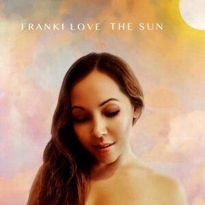 Franki Love | The Sun | Review by Dyan Garris